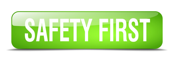 safety first green square 3d realistic isolated web button