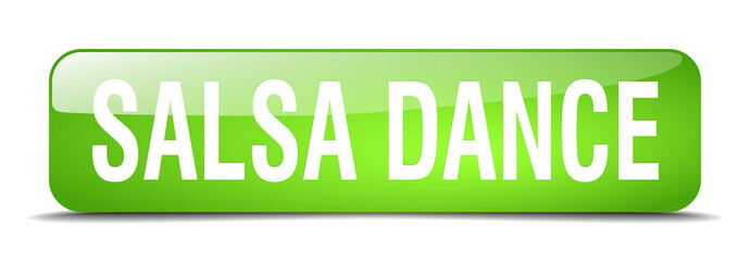 salsa dance green square 3d realistic isolated web button