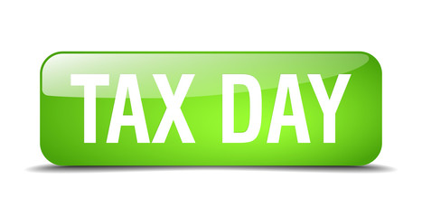 tax day green square 3d realistic isolated web button