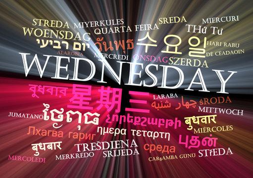 Wednesday multilanguage wordcloud background concept glowing
