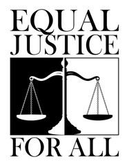 Equal Justice For All is an illustration of a design depicting equal justice for everyone.
