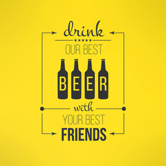 Vector beer with friends quote typographical poster. Bar or