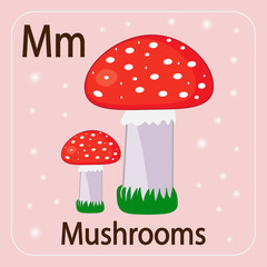 The English letter M and mushrooms with a red hat