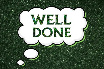 Well done appreciation message over green glitter background
