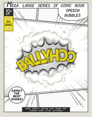 Ballyhoo. Explosion in comic style with lettering and realistic puffs smoke. 3D vector pop art speech bubble