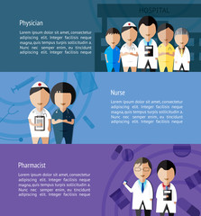 Physicians such as doctor, nurse, and pharmacist and health care