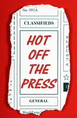A newspaper clipping from the classified advertising section with the phrase Hot Off The Press in red text. Clipping created in MS word by the photographer