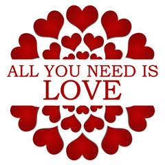 All You Need Is Love Red Hearts Circular