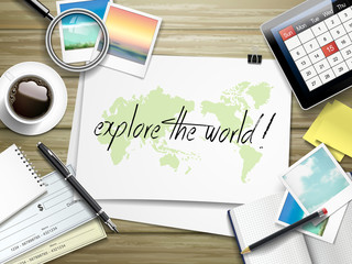 explore the world written on paper