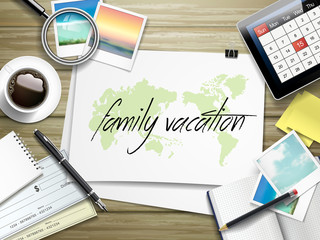 family vacation written on paper