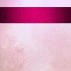 pastel pink background with bright pink ribbon stripe, vintage grunge background textured pink painted wall
