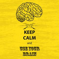 Keep calm and brain