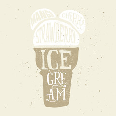 Print for t-shirts ice cream. Poster for a cafe. Hand lettering.