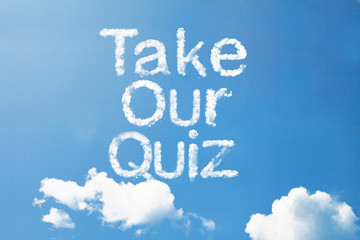 """take our quiz"" cloud word on sky"