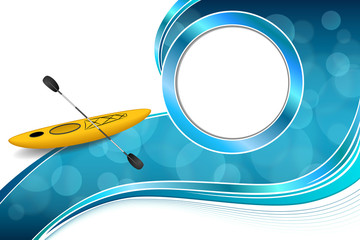 Background abstract blue yellow kayak sport circle frame illustration vector
