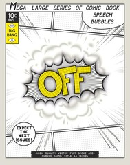 Off. Explosion in comic style with lettering and realistic puffs smoke. 3D vector pop art speech bubble