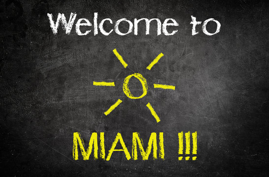 Welcome to Miami Concept on a Vintage Blackboard