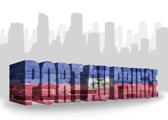 text port au prince with national flag of haiti near abstract silhouette of the city