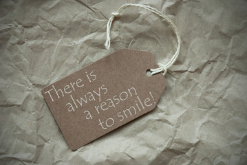 Beige Label With Quote Always Reason To Smile Paper Background