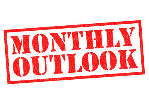 MONTHLY OUTLOOK