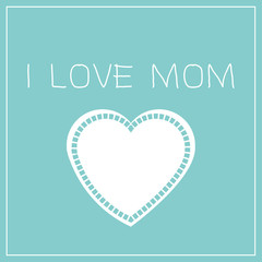 I Love mothers / vector
