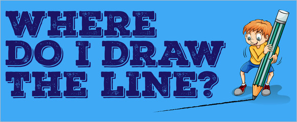 Where draw the line
