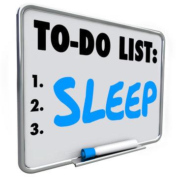 Sleep To Do List Remember Get Rest Rejuvenate Refresh Message Bo