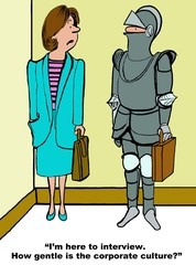 Business cartoon of businesswoman talking to man wearing a suit of armor.  She says, 'I'm here to interview.  How gentle is the corporate culture?'.