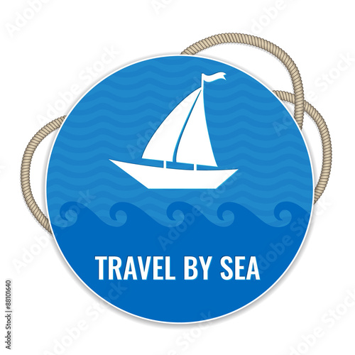 travel by sea badge with boat and nautical rope vector sailing