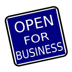 OPEN FOR BUSINESS white stamp text on buleblack background