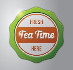 Tea badge : Fresh Tea time