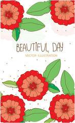 beautiful background with red painted flowers and the words beautiful day and spotted