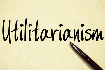 utilitarianism word write on paper