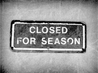 aged and worn vintage closed sign