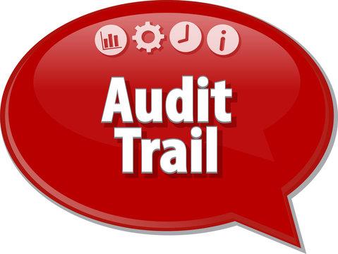 Audit Trail Finance Business term speech bubble illustration
