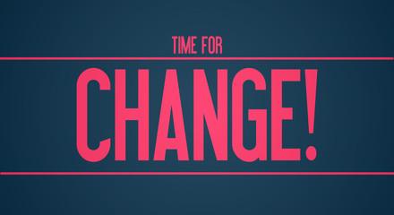 Zeit für Veränderung!
