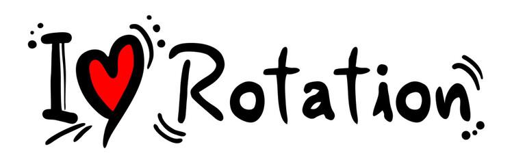 Rotation love