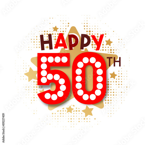 """""""Happy 50th Birthday"""" Stock Image And Royalty-free Vector"""