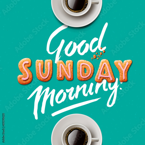 Good Morning Sunday Stock Image And Royalty Free Vector Files On