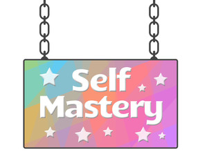 Self Mastery Colorful Signboard