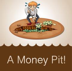 English idiom money pit