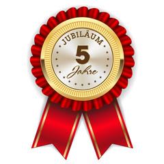 Gold 5 Jahre Jubiläum Rosette mit roter Sherpe
