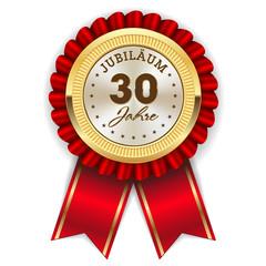Gold 30 Jahre Jubiläum Rosette mit roter Sherpe