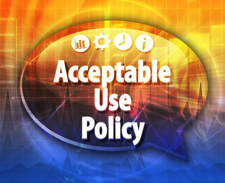 Acceptable Use Policy Business term speech bubble illustration