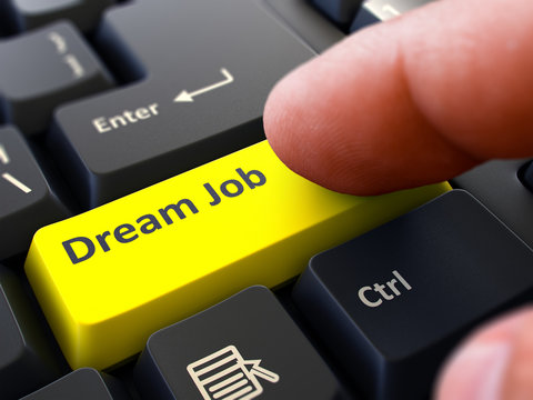 Dream Job - Concept on Yellow Keyboard Button.