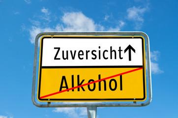 Ortstafel Zuversicht/Alkohol