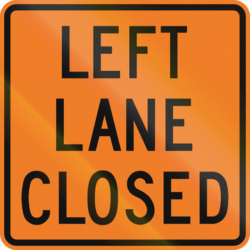 Temporary traffic sign in Canada - Left lane closed. This sign is used in Ontario