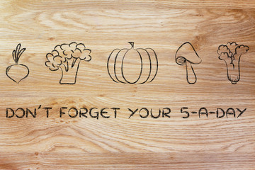 don't forget your five a day, vegetables illustration