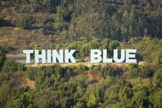 Think Blue sign for LA Dodgers in Chavez Ravine near Dodger Stadium, Los Angeles, CA