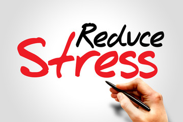 Hand writing Reduce Stress, business concept